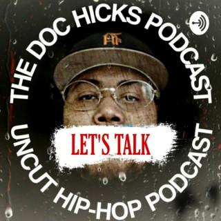 The Doc Hicks Podcast