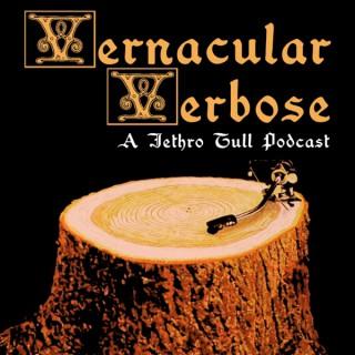 Vernacular Verbose - A Jethro Tull Podcast