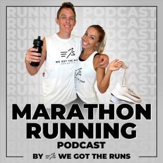 Marathon Running Podcast by We Got the Runs