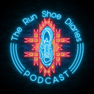 The Run Shoe Diaries Podcast