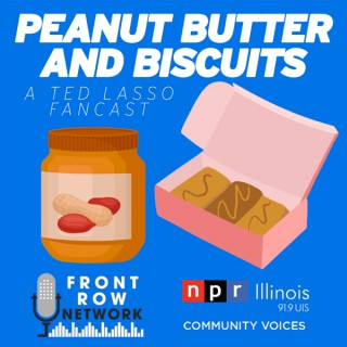 Peanut Butter and Biscuits - A Ted Lasso Fancast