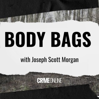 Body Bags with Joseph Scott Morgan