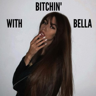 Bitchin' with Bella