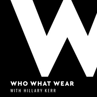 Who What Wear with Hillary Kerr