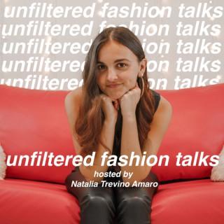 Unfiltered Fashion Talks