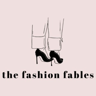 the fashion fables