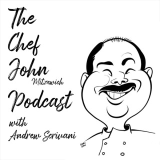 The Chef John Mitzewich Podcast