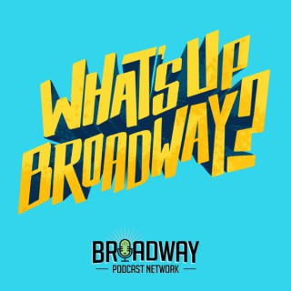 What's Up Broadway?