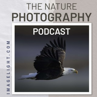 The Nature Photography Podcast