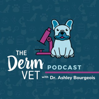 The Derm Vet Podcast