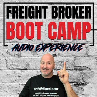 Freight Broker Boot Camp Audio Experience