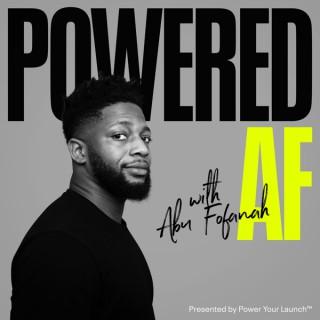 Powered AF
