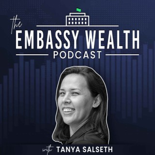 The Embassy Wealth Podcast