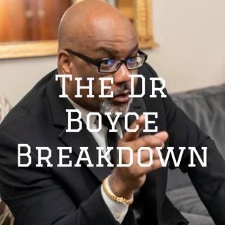 The Dr Boyce Breakdown