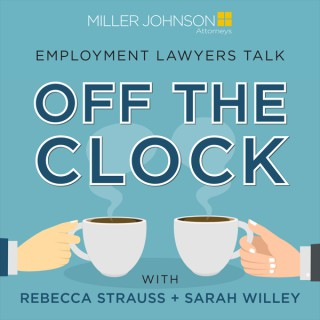 Lawyers Off the Clock with Rebecca Strauss and Sarah Willey