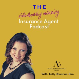 The Ridiculously Amazing Insurance Podcast