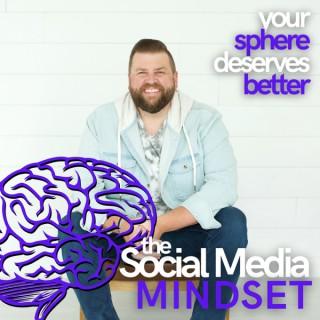 The Social Media Mindset