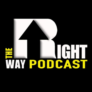 The RightWay Podcast