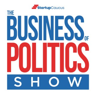 The Business of Politics Show