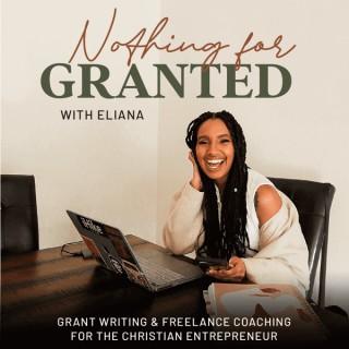 Nothing for Granted | Grant Writing |Grants Consulting | Freelance Christian Entrepreneurship