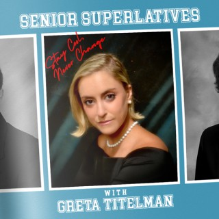 Senior Superlatives with Greta Titelman