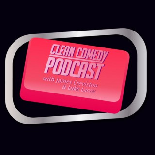 The Clean Comedy Podcast