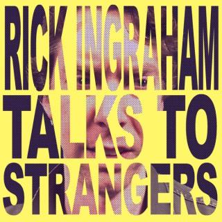 Rick Ingraham Talks To Strangers