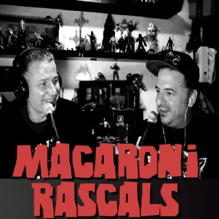 Macaroni Rascals