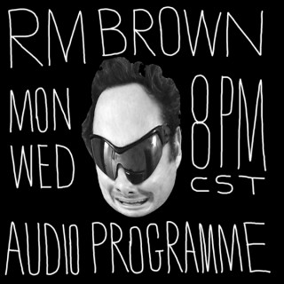 RM BROWN PODCAST