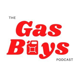 The Gas Boys Podcast