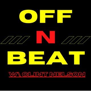 Off N Beat W/ Clint Nelson