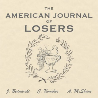 The American Journal of Losers