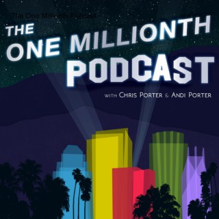 The One Millionth Podcast