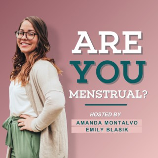 Are You Menstrual?
