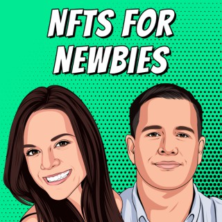 NFTs for Newbies