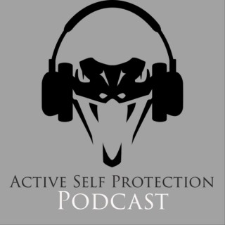 Active Self Protection Podcast