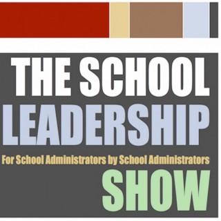 The School Leadership Show
