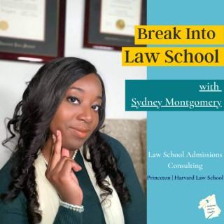 Break Into Law School