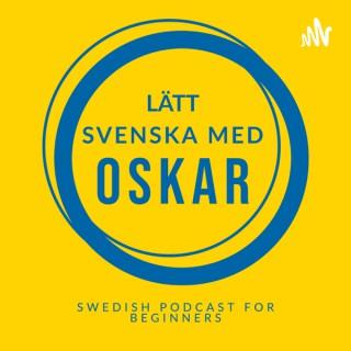 Swedish podcast for beginners (Lätt svenska med Oskar)