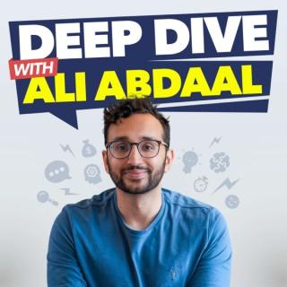 Deep Dive with Ali Abdaal