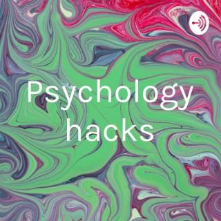 Psychology hacks