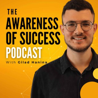 The Awareness of Success Podcast