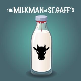 The Milkman of St. Gaff's