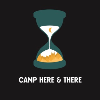 Camp Here & There