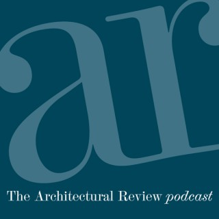 The Architectural Review Podcast