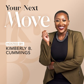 Your Next Move Podcast