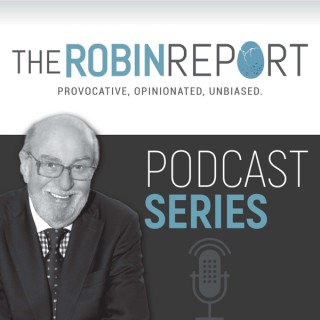 The Robin Report Podcast Series