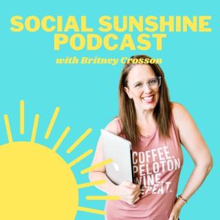 The Social Sunshine Podcast