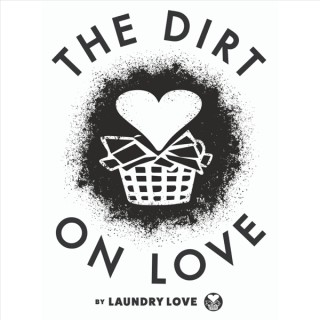 The Dirt on Love