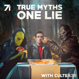True Myths, One Lie with Culter35